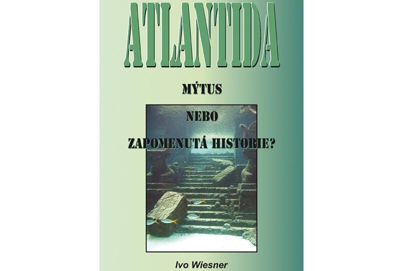 Atlantida – mýtus, nebo zapomenutá historie